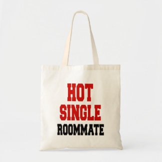 Hot Single Roommate Budget Tote Bag