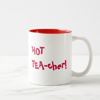 Hot Teacher - HOT TEA-cher funny pun Two-Tone Mug