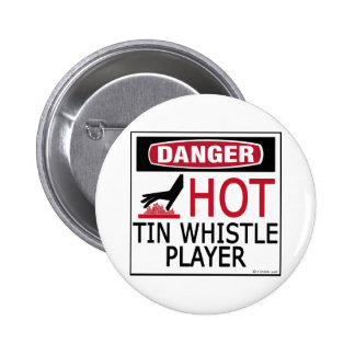 Hot Tin Whistle Player 2 Inch Round Button