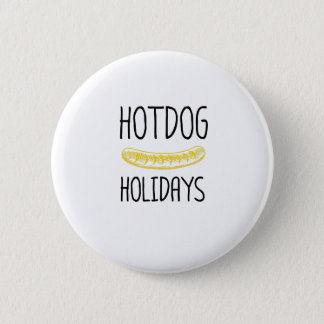 Hotdog Holidays Party Family Funny 2 Inch Round Button