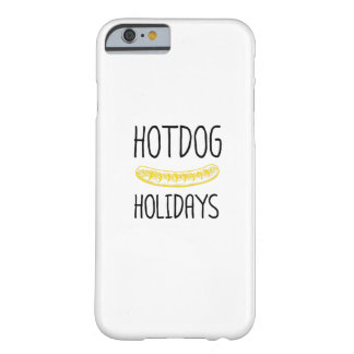 Hotdog Holidays Party Family Funny Barely There iPhone 6 Case