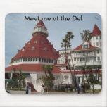 Hotel_del_Coronado, Meet me at the Del Mouse Mat