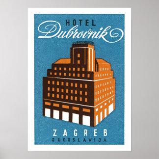 Hotel Dubrovnik ~ Zagred Poster