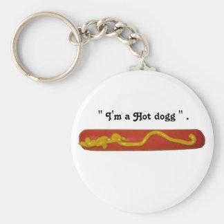 """"""" Hott Dogg """" Basic Round Button Keychain"""