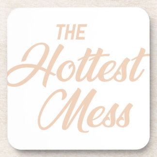 Hottest Mess Coaster