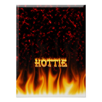 Hottie fire and flames Red marble Poster