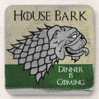 House Bark - Dinner is Coming Coaster