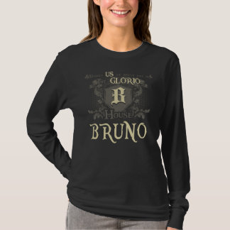 House BRUNO. Gift Shirt For Birthday