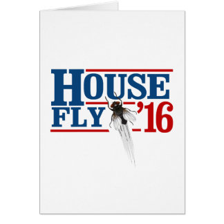 HOUSE FLY 2016 -- Presidential Election 2016 - Card