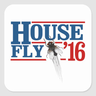 HOUSE FLY 2016 -- Presidential Election 2016 - Square Sticker
