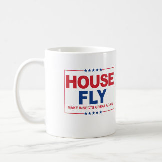 House Fly for President - Make Insects Great Again Coffee Mug