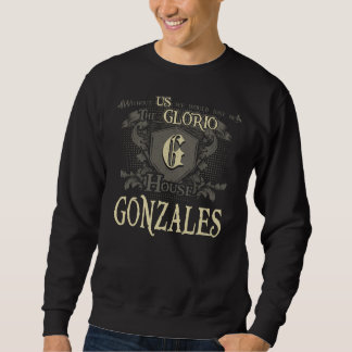 House GONZALES. Gift Shirt For Birthday