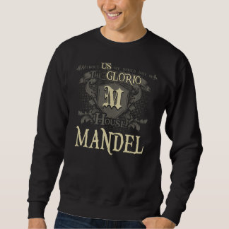 House MANDEL. Gift Shirt For Birthday