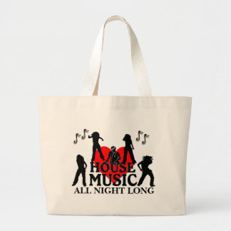 House Music All Night Long Large Tote Bag