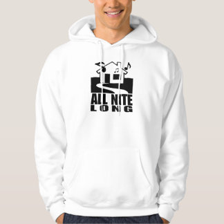 House Music All Nite Long Hoodie