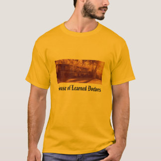 House of Learned Doctors T-Shirt