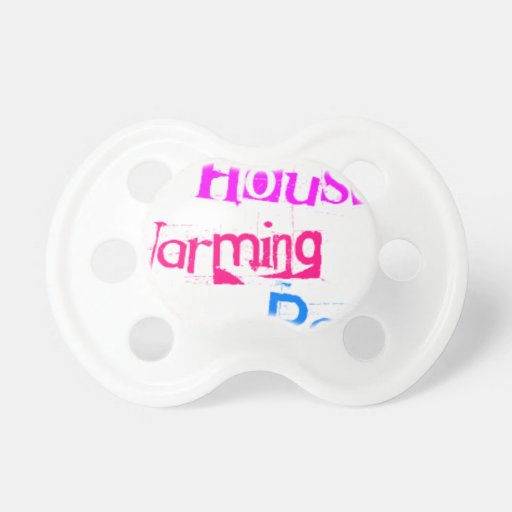 House Warming Party Pacifier