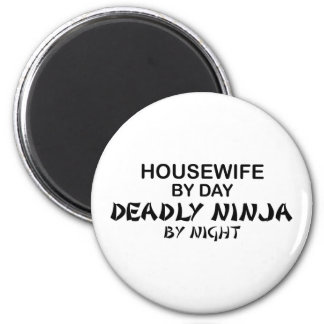 Housewife Deadly Ninja by Night 2 Inch Round Magnet