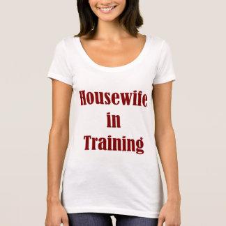 Housewife in Training shirt