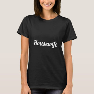 Housewife Typography Black and White T-Shirt