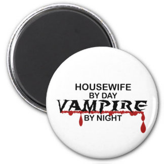 Housewife Vampire by Night 2 Inch Round Magnet