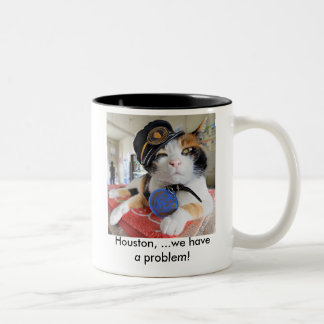 Houston, we have a problem., Houston, ...we hav... Two-Tone Coffee Mug