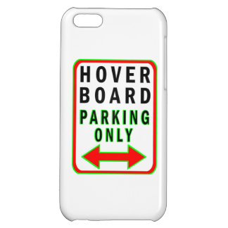 Hoverboard Parking Only iPhone 5C Cases