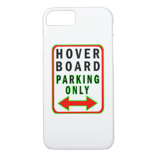 Hoverboard Parking Only iPhone 7 Case