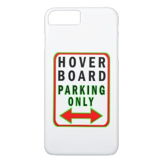 Hoverboard Parking Only iPhone 7 Plus Case