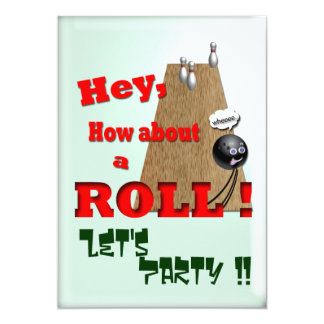 "How About a Roll ? 5"" X 7"" Invitation Card"