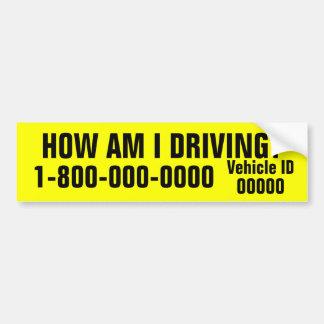 How am I Driving Bumper Sticker