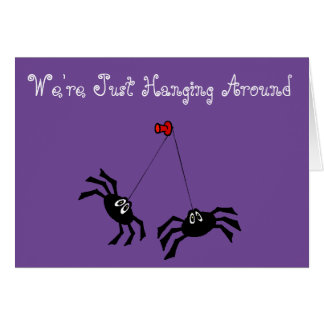 """""""How Are You"""" Customizable Card w/Spiders & Web"""