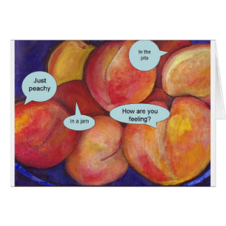 How are you feeling? Talking Peaches Talking Food Card