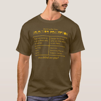 How blind are you? T-Shirt