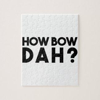 How Bow Dah Jigsaw Puzzle