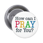 How can I PRAY for you? Button