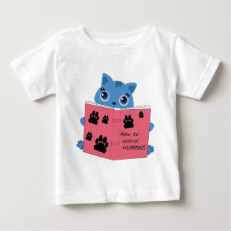 how cats control humans baby T-Shirt