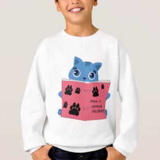 how cats control humans sweatshirt