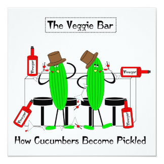 """How Cucumbers Become Pickled 5.25"""" Square Invitation Card"""