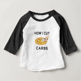 HOW CUT CARBS BABY T-Shirt