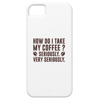How Do I Take My Coffee iPhone 5 Case