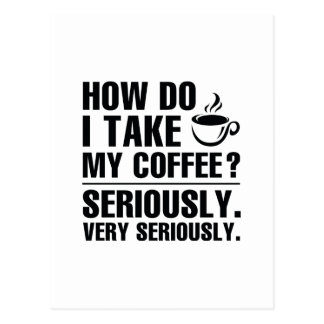 How Do I Take My Coffee Postcard