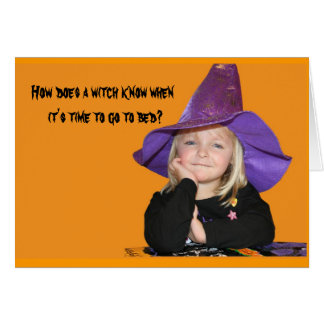 How Does a Witch Know When It's Time for Bed? Card