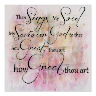 How great thou art poster