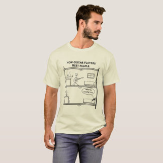 How Guitar Players Meet People. T-Shirt