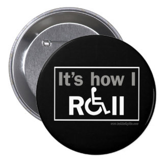 How I Roll... 3 Inch Round Button