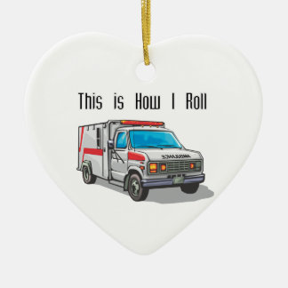 How I Roll Ambulance Ceramic Ornament