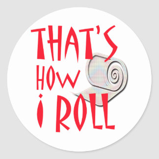 How I Roll Classic Round Sticker