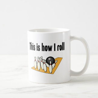 How I Roll Coffee Mug