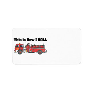 How I Roll (Fire Engine/Truck)